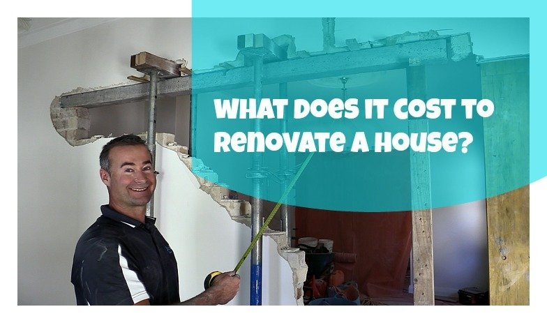 What Does It Cost To Renovate A House?