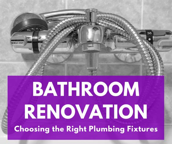 Choosing the Right Plumbing Fixtures for a Bathroom Renovation